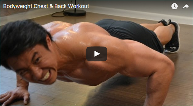 Training for the Chest and Back With Your Bodyweight Only!