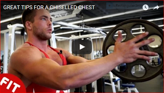 Top Tips for a Chiselled Chest