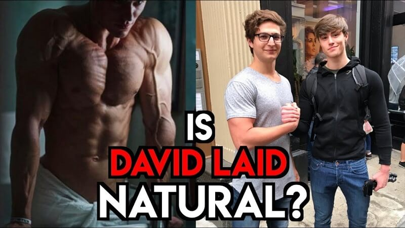 is David laid natural or on steroids