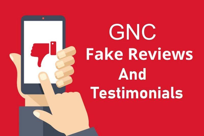 GNC Fake Reviews