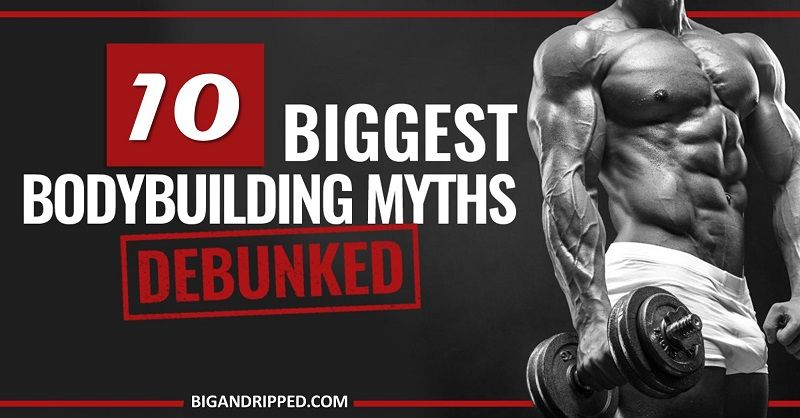Bodybuilding Myths and facts