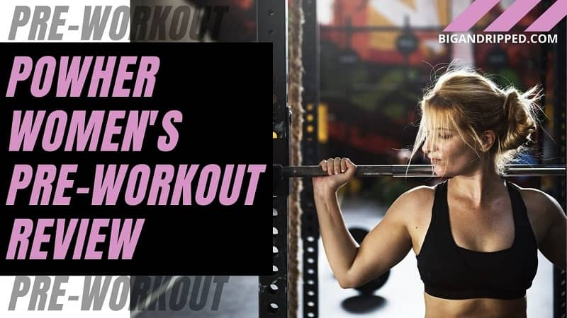 Powher Pre-Workout Review